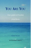 You are you, your guide to freedom from stress ppbk